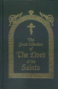 The Great Collection of the Lives of the Saints, Vol 1: September (HC)