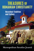 Treasures of Romanian Christianity: Hesychast Tradition and Culture