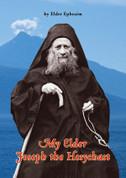 My Elder Joseph the Hesychast