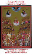 Slain for Their Faith: Orthodox Christian Martyrs under the Ottoman Yoke
