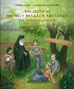 The Story Of The Holy Hierarch Nectarios, The Wonderworker