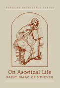 On Ascetical Life (Saint Isaac the Syrian)