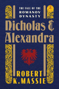 Nicholas and Alexandra: The Fall of the Romanov Dynasty