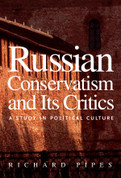 Russian Conservatism and Its Critics