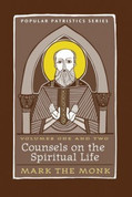 Counsels on the Spiritual Life (Saint Mark the Monk)