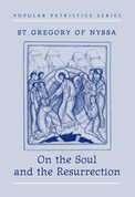 On the Soul and Resurrection (Saint Gregory of Nyssa)
