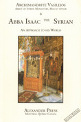 Abba Isaac the Syrian: An Approach to His World