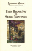 From Heraclitus to Elder Porphyrios