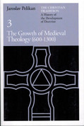 The Growth of Medieval Theology (600 - 1300) (The Christian Tradition, Vol. 3)