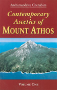 Contemporary Ascetics of Mount Athos. Vl. 1