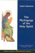 Mystagogy of the Holy Spirit (Saint Photios the Great)