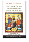 St John Chrysostom: Spiritual Gems from the Book of Psalms