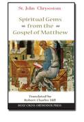 St. John Chrysostom: Spiritual Gems from the Gospel of Matthew