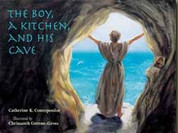 The Boy, a Kitchen, and His Cave: The Tale of Saint Euphrosynos the Cook