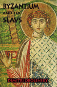 Byzantium and the Slavs