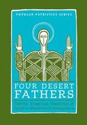 Four Desert Fathers (Popular Patristics)