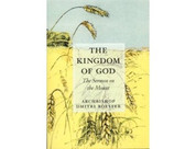 The Kingdom of God: The Sermon on the Mount