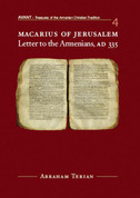 Macarius of Jerusalem: Letter to the Armenians, AD 335