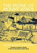 The Monk of Mount Athos: Staretz Silouan, 1866-1938