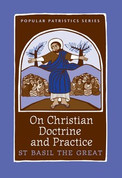 On Christian Doctrine and Practice (Saint Basil the Great)