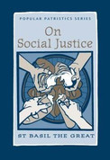 On Social Justice (Saint Basil the Great)
