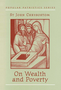 On Wealth and Poverty (Saint John Chrysostom)