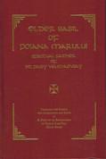 Elder Basil of Poiana Marului: Spiritual Father of St. Paisy Velichkovsky