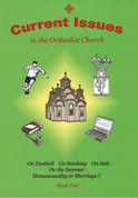 Current Issues in the Orthodox Church: Volume 1