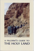 A Pilgrim's Guide to the Holy Land for Orthodox Christians