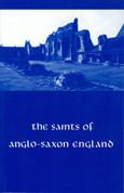 The Saints of Anglo-Saxon England, Volume III