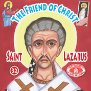 Saint Lazarus The Friend of Christ