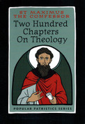 Two Hundred Chapters on Theology (Saint Maximus the Confessor)