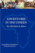 Adventures in the Unseen: My Adventures in Africa