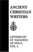 Letters of St. Paulinus of Nola, vol. 2
