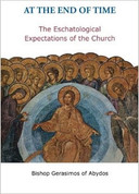 At the End of Time: The Eshatological Expectations of the Church