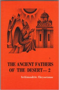 The Ancient Fathers of the Desert: A Second Volume