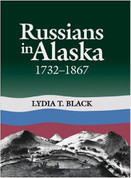 Russians in Alaska: 1732-1867