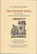 The Precious Pearl: The Lives of Saints Barlaam and Joasaph, Notes and Comments By Augoustinos Kantiotes