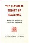 The Classical Theory of Relations: A Study in the Metaphysics of Plato, Aristotle, and Thomism