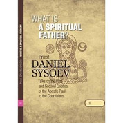 What is a Spiritual Father? (Commentary on I & II Corinthians)