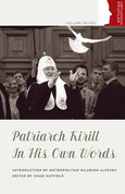 Patriarch Kyrill in His Own Words