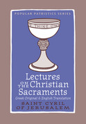 Lectures on the Christian Sacraments (New edition)