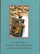 The Montreal Myrrh-streaming Icon and Brother Joseph