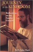 Journey to the Kingdom: Reflections on the Sunday Gospels