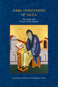 Abba Dorotheos of Gaza: His Letters and Various of His Sayings