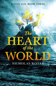 Heart of the World: Raven Son Book III