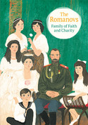 The Romanovs: Family of Faith and Charity (Pack of 12)