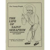 The Life of Saint Seraphim Wonderworker of Sarov - For Young People