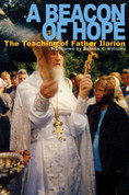 A Beacon of Hope: The Teaching of Father Ilarion