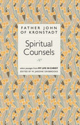 "Spiritual Counsels: Selected Passages from ""My Life in Christ"""
